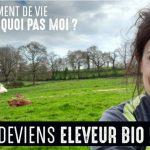 «Deviens éleveur bio» un voyage et une immersion
